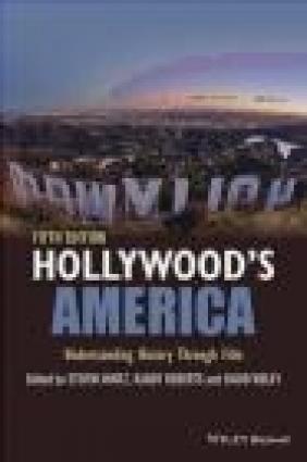 Hollywood's America Randy Roberts, Steven Mintz, David Welky