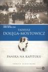 Panika na Kapitolu. Teksty niewydane Dołęga-Mostowicz Tadeusz