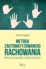 Metoda zautomatyzowanego rachowania oparta na układzie liczba na palcach Janina Sapeta