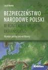 Bezpieczeństwo narodowe Polski w kontekście kryzysu ukraińskiego Wymiar Bornio Jakub