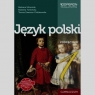 Język polski 1. Podręcznik dla gimnazjum. Klimczak Barbara, Tomińska Elżbieta, Zawisza-Chlebowska Teresa