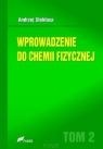 Wprowadzenie do chemii fizycznej Tom 2 Stokłosa Andrzej