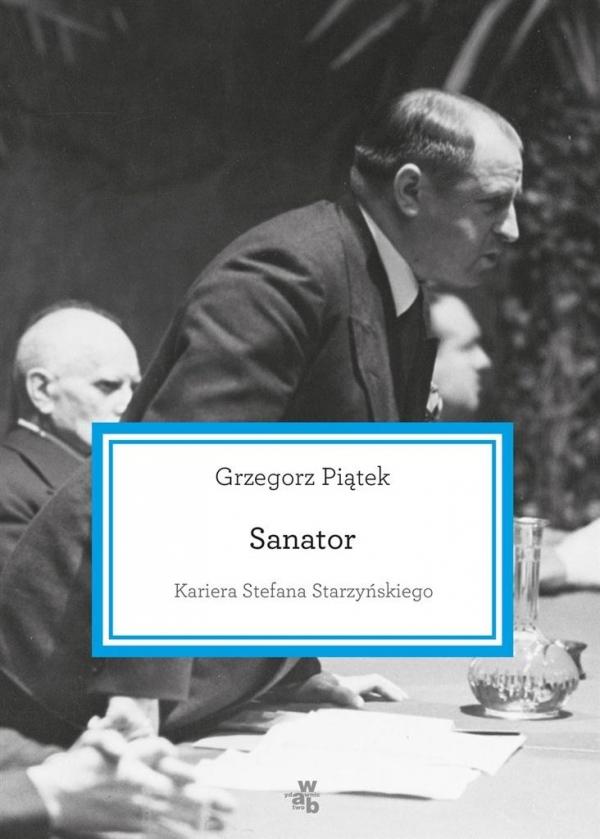 Sanator Kariera Stefana Starzyńskiego Piątek Grzegorz