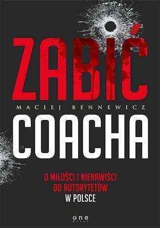 Zabić coacha Bennewicz Maciej