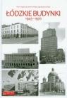 Łódzkie budynki 1945-1970