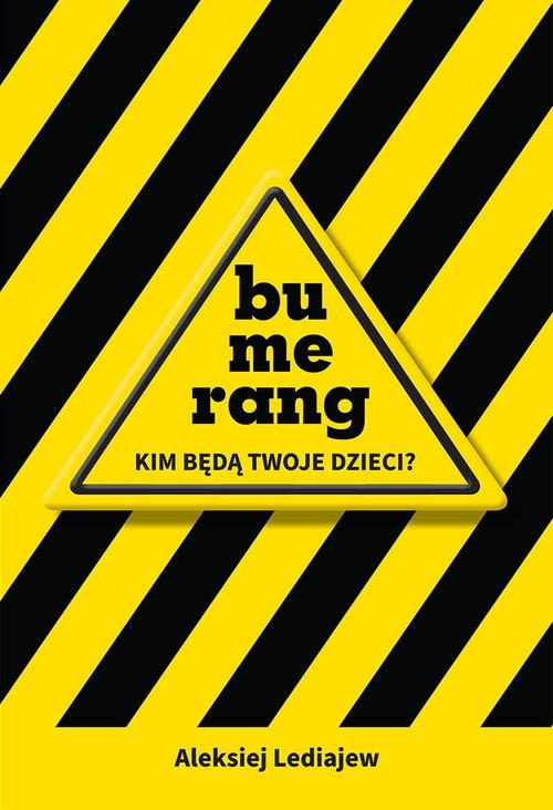 Bumerang - Kim będą Twoje dzieci Lediajew Aleksiej