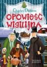 Zaczarowana klasyka Opowieść wigilijna Dickens Charles