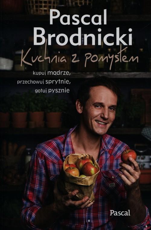 Kuchnia z pomysłem Brodnicki Pascal