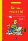 Kultura media i ja 4-6 Karty pracy część 1 Szkoła podstawowa Kruszyńska Agnieszka