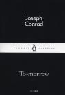 To-morrow Conrad Joseph