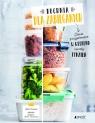 Kuchnia dla zabieganych. Dania przygotowane w weekend na cały tydzień Loiseau Anne (tekst); Amar-Constantini Delphine (zdjęcia)