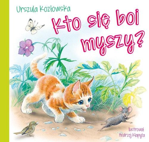 Kto się boi myszy? Kozłowska Urszula
