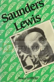Saunders Lewis. 2nd ed. Griffiths, Dr. Bruce