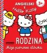 Angielski z Hello Kitty Moje pierwsze słówka Rodzina Ross Joanna