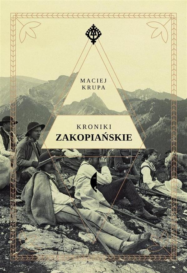 Kroniki zakopiańskie Krupa Maciej