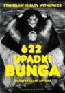 622 upadki Bunga czyli Demoniczna kobieta Witkiewicz Stanisław Ignacy