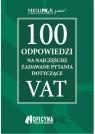 100 odpowiedzi na najczęściej zadawane pytania dotyczące VAT stan
