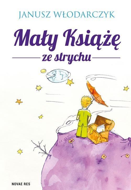 Mały Książę ze strychu Włodarczyk Janusz