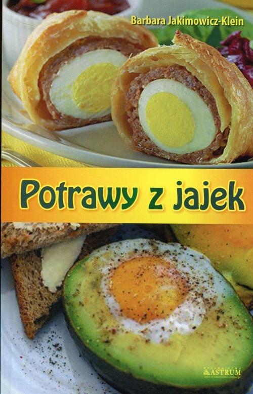Potrawy z jajek Jakimowicz-Klein Barbara