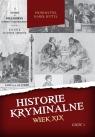 Historie kryminalne Wiek XIX cz I Piotr Ryttel, Karol Ryttel