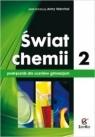 Świat chemii Podręcznik Część 2 Gimnazjum