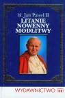Błogosławiony Jan Paweł II Litanie, nowenny, modlitwy