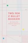Twój rok z Bullet Bookiem Zennor Compton