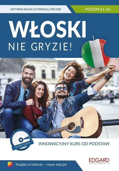 Włoski nie gryzie! Innowacyjny kurs od podstaw + CD mp3 Wieczorek Anna