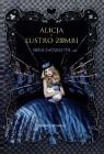 Alicja i lustro zombi  Showalter Gena