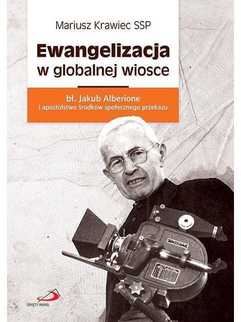 Ewangelizacja w globalnej wiosce Mariusz Krawiec