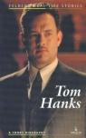 Tom Hanks A Short Biography Wolańska Ewa, Wolański Adam