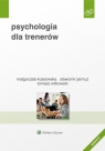 Psychologia dla trenerów Jarmuż Sławomir, Kossowska Małgorzata, Witkowski Tomasz