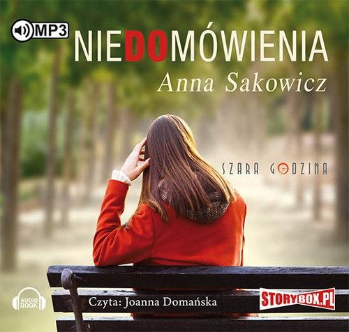 Niedomówienia (audiobook) (Audiobook) Sakowicz Anna