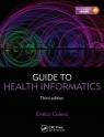 Guide to Health Informatics Coiera Enrico