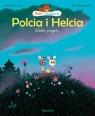 Polcia i Helcia Wielka przygoda