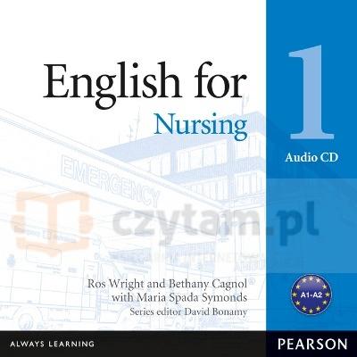English for Nursing 1 CD-Audio Ros Wright, Bethany Cagnol, Maria Spada Symonds