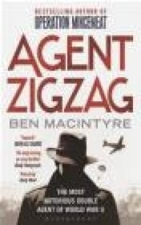 Agent Zigzag Ben Macintyre, B. Macintyre