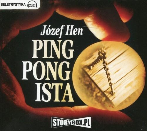 Pingpongista (Audiobook) Hen Józef