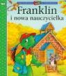 Franklin i nowa nauczycielka Bourgeois Paulette, Clark Brenda