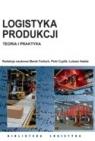 Logistyka produkcji. Teoria i praktyka