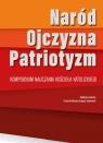Naród-Ojczyzna-Paryjotyzm Kompendium nauczania Kościoła katolickiego ks. Patryk Gołubców,  ks. Grzegorz Sokołowski