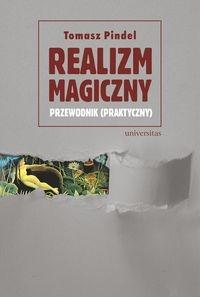 Realizm magiczny Pindel Tomasz