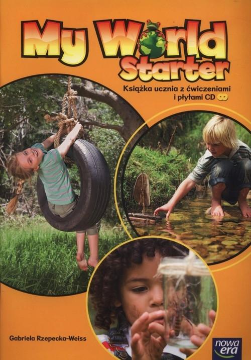 My World Starter Książka ucznia z ćwiczeniami + CD Rzepecka-Weiss Gabriela