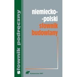 Niemiecko-polski słownik budowlany Sokołowska Małgorzata, Żak Krzysztof