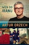 Wiza do Iranu Orzech Artur
