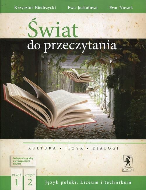 Świat do przeczytania 1 Podręcznik Część 2 Biedrzycki Krzysztof, Jaskółowa Ewa, Nowak Ewa