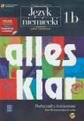 Alles klar 1B Podręcznik z ćwiczeniami z płytą CD Zakres rozszerzony