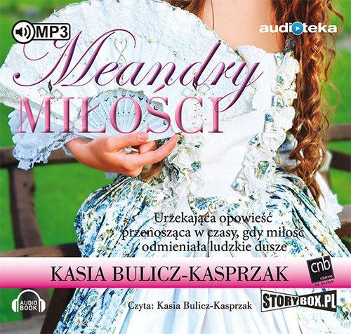 Meandry miłości (Audiobook) Bulicz-Kasprzak Kasia