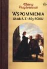 Wspomnienia ułana z 1863 roku