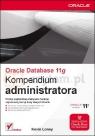 Oracle Database 11g Kompendium administratora